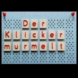 Die Murmel klickert. 2019